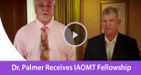 Dr. Palmer Receives IAOMT Fellowship